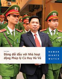 Báo cáo của Tổ chức Theo dõi Nhân quyền về vụ án Tiến sĩ Cù Huy Hà Vũ